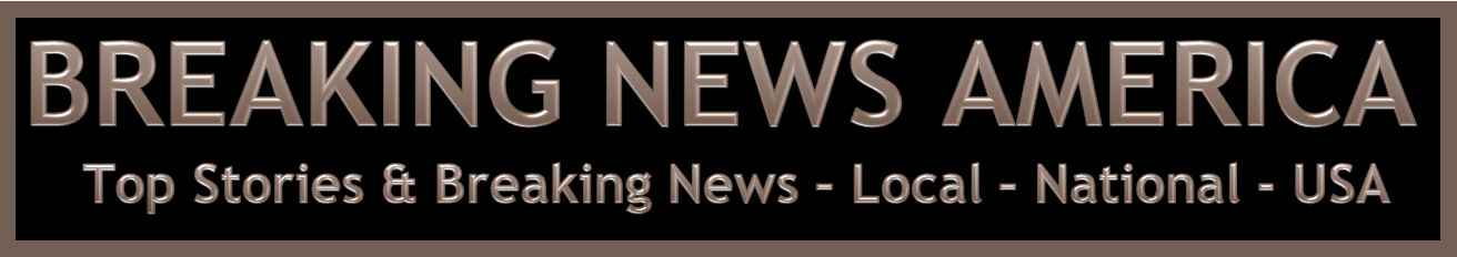 The Latest Breaking News And Updated Top Stories In USA As Reported By Reuters CNN NBC ABC CBS FOXNews New York Times Wall Street Journal